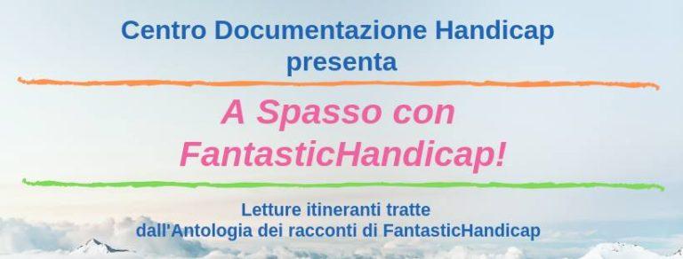 A Spasso con FantasticHandicap! RIMANDATO A DOMENICA 17